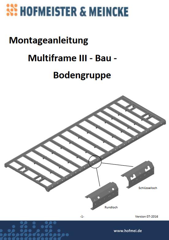 Montageanleitung Bau für Bodengruppe Multiframe III